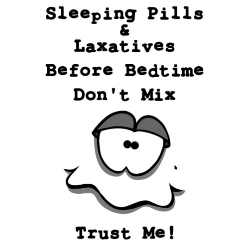 Sleeping Pills & Laxative