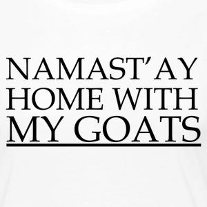 NAMASTAY Home with my GOATS