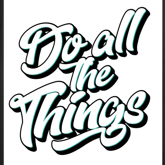 """Do All The Things"" iPhone 7 Plus / 8 Plus Rubber Case"