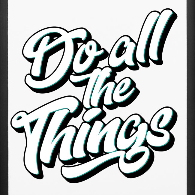 """Do All The Things"" iPhone 6/6s Rubber Case"