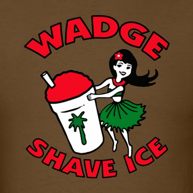 """WADGE """"SHAVE ICE"""""""