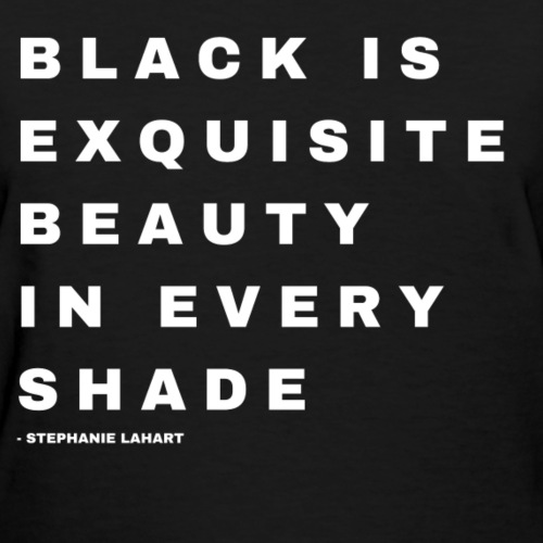 Black Is Exquisite Beauty