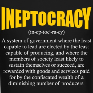 ineptocracy definition Long Sleeve Shirts - Crewneck Sweatshirt