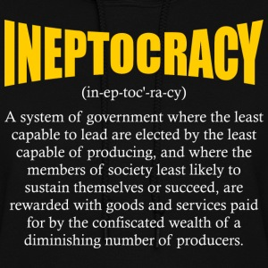 ineptocracy definition Hoodies - Women's Hoodie