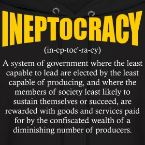 ineptocracy definition Hoodies - Men's Hoodie