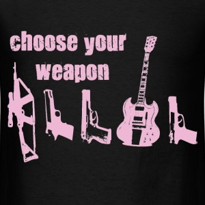 Choose Your Weapon - Men's T-Shirt