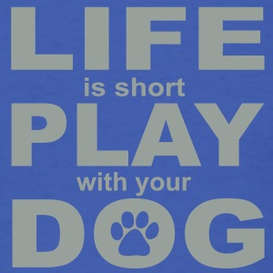 Play with your Dog Men's Shirt - Men's T-Shirt