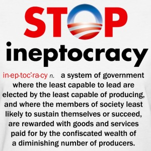 Stop Obama's Ineptocracy - Women's T-Shirt