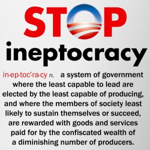 Stop Obama's Ineptocracy - Coffee/Tea Mug