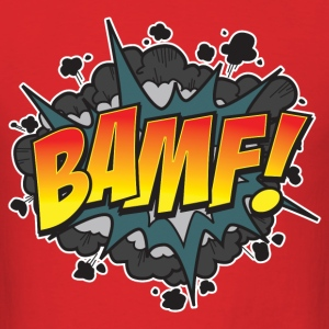 BAMF! - Men's T-Shirt