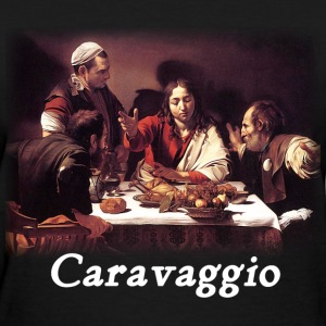 Caravaggio – Supper with Emmaus - Women's T-Shirt