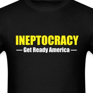 Ineptocracy T-Shirts - Men's T-Shirt