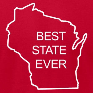 BEST STATE EVER - WISCONSIN T-Shirts - Men's T-Shirt by American Apparel