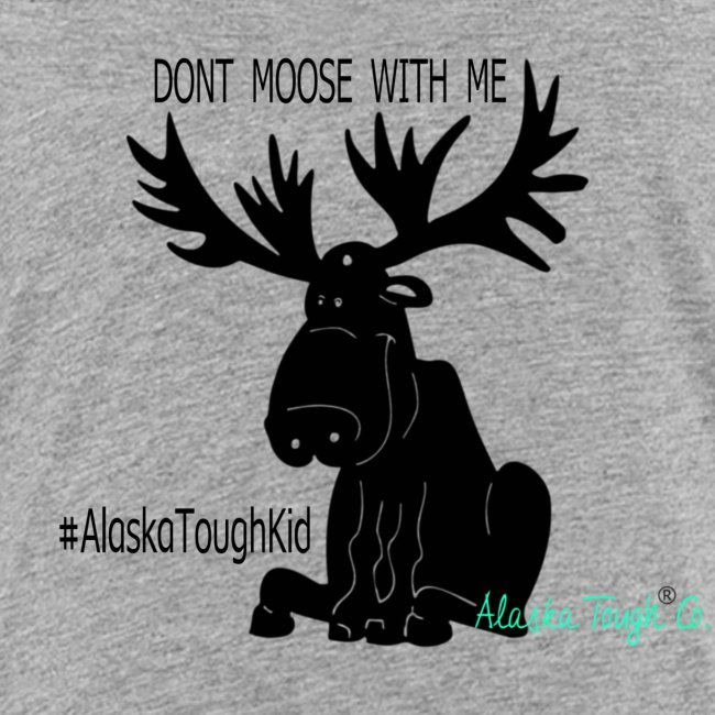 """Cute """"Dont Moose With Me"""" Shirt for Kids"""