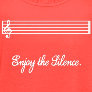 enjoy the silence Tanks - Women's Flowy Tank Top by Bella