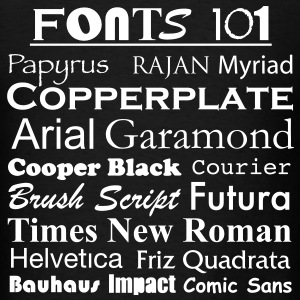 Fonts 101 - Men's T-Shirt