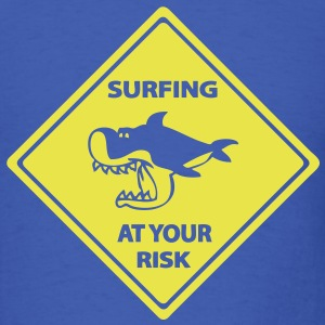 T-shirt roadsign surfing at your risk - Men's T-Shirt