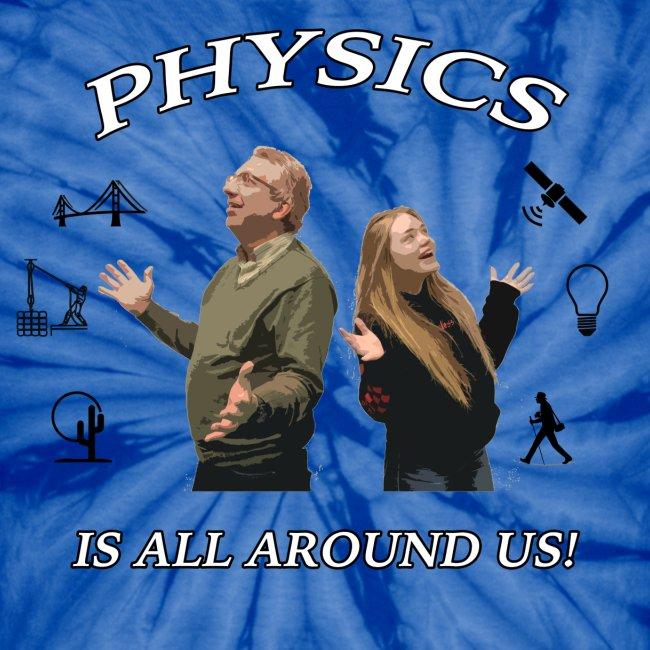 Physics Day 2018 - AP Physics Tie Dye | Unisex Tie Dye T-Shirt