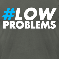 Design ~ #LOW Problems Blue