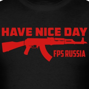 Have Nice Day FPS Russia - Men's T-Shirt