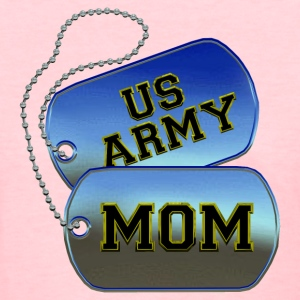 Army Mom Dog Tags Women's T-Shirts - Women's T-Shirt