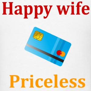 happy wife priceless - Men's T-Shirt