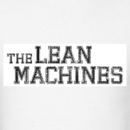 Design ~ The Lean Machines Men's T-Shirt - White
