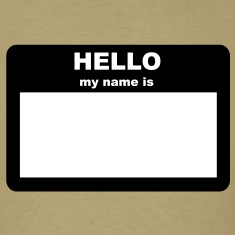 Name Tag - HELLO my name is T-Shirts