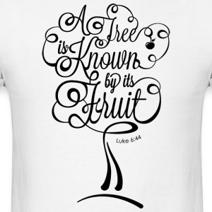 A Tree is Known by its Fruit BLACK T-Shirts - Men's T-Shirt