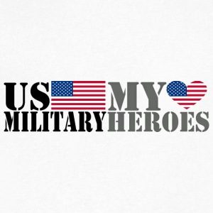 US MILITARY MY HEROES T-Shirts - Men's V-Neck T-Shirt by Canvas