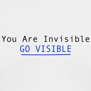 You Are Invisible GO VISIBLE Long Sleeve Shirts - Men's Long Sleeve T-Shirt by Next Level