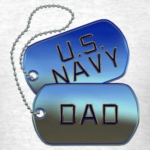 Navy Dad Dog Tags - Men's T-Shirt
