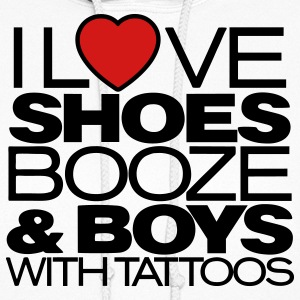 I LOVE SHOES BOOZE & BOYS WITH TATTOOS - Women's Hoodie