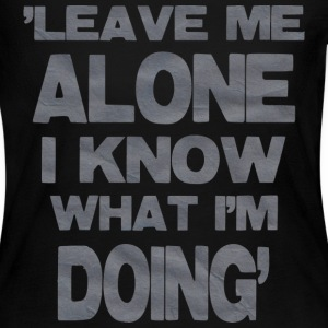 Leave Me Alone - Women's Long Sleeve Jersey T-Shirt