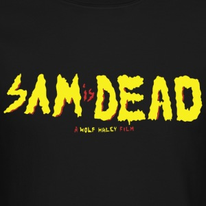 Sam is Dead Long Sleeve Shirts - Crewneck Sweatshirt