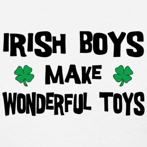 Irish Boys Make Wonderful Toys T-Shirt - Women's T-Shirt