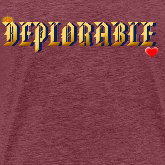 DEPLORABLE~