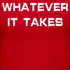 WHATEVER IT TAKES - Women's Long Sleeve Jersey T-Shirt
