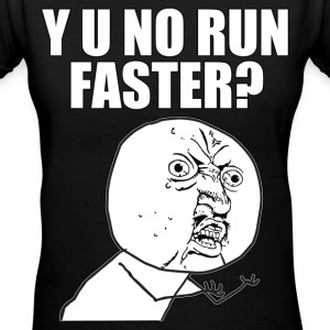 Y U NO run faster - Women's V-Neck T-Shirt