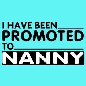 PROMOTED TO NANNY