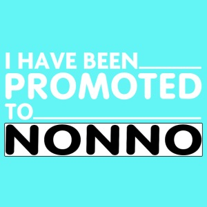 PROMOTED TO NONNO