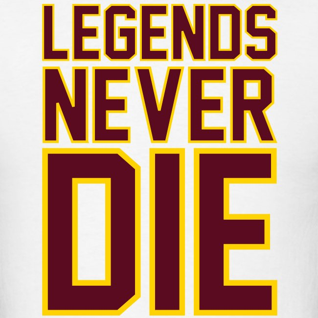 """Legends Never Die"" Tee - White"