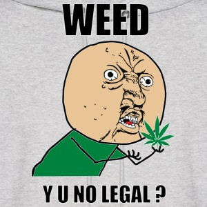 weed_y_u_no_legal - Men's Hoodie