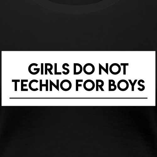 Don't techno for boys