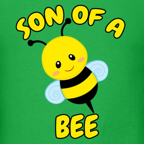 SON OF A BEE