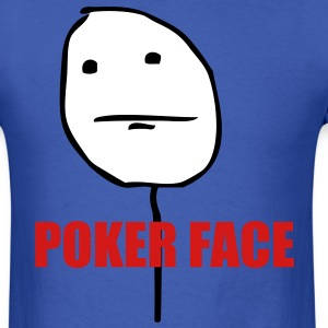 poker_face_meme - Men's T-Shirt