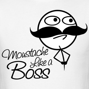 Mustache Like a boss - Men's T-Shirt