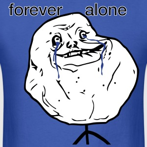 forever_alone - Men's T-Shirt
