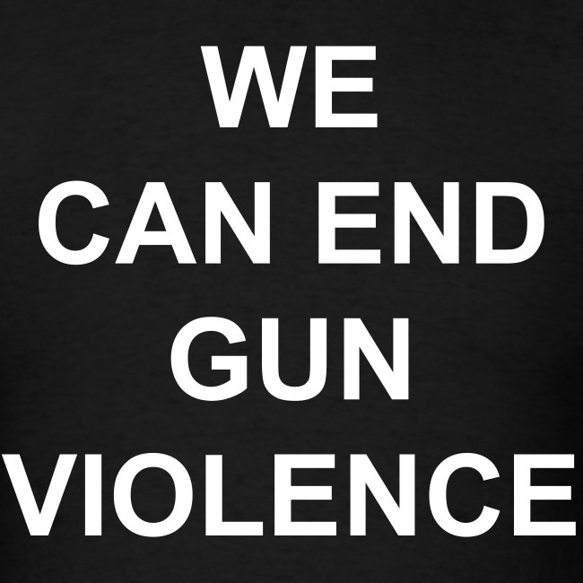 'WE CAN END GUN VIOLENCE' t-shirt as worn by