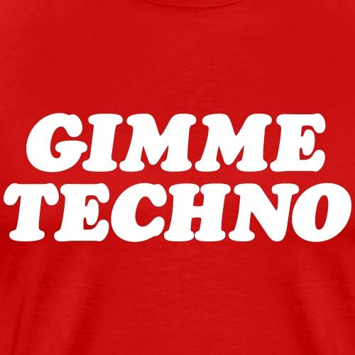 Gimme techno